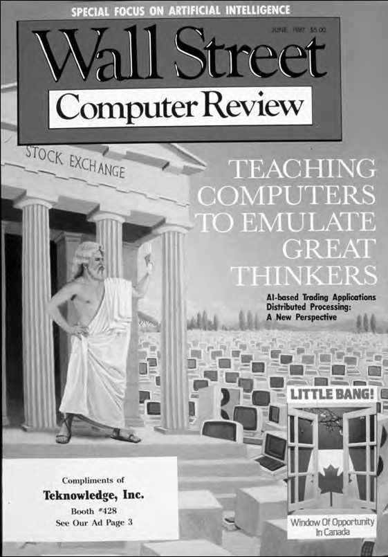 Source: Wall Street Computer Review (now Wall Street & Technology), June 1987.